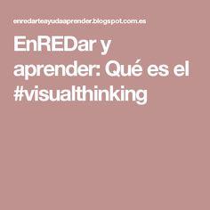 EnREDar y aprender: Qué es el #visualthinking