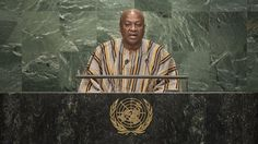 Africa does not need sympathy or aid, we need fair trade – Mahama tells UN United Nations General Assembly, Lifestyle Trends, We Need, Fair Trade, African, News, Artwork, Work Of Art, Auguste Rodin Artwork