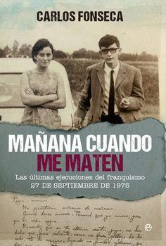 Mañana cuando me maten: un libro para cicatrizar las heridas que dejó abiertas el franquismo > http://zonaliteratura.com/index.php/2015/09/11/manana-cuando-me-maten-un-libro-para-cicatrizar-las-heridas-que-dejo-abiertas-la-guerra-civil/