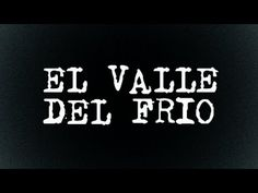 Historias de Terror #1 (El valle del Frio)