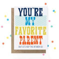 You're My Favorite Parent | www.shophooraytoday.com