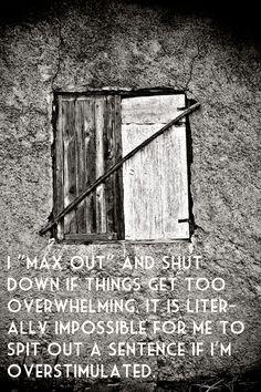Shut down when overwhelmed