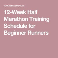 12-Week Half Marathon Training Schedule for Beginner Runners