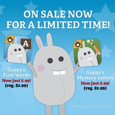 For a limited time, you can pick up Gappy's First Words and Gappy's Mystery Letters for just $.99 each.