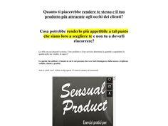 ① Sensual Product - Esercizi Per Rendere Piu Sexy Il Tuo Prodotto. - http://www.vnulab.be/lab-review/%e2%91%a0-sensual-product-esercizi-per-rendere-piu-sexy-il-tuo-prodotto