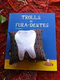 Kit Fada do Dente: para tornar o moemnto banguela da criançada mais legal - Mundo da Ju