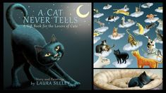 "KickStarter campaign for  ""A Cat Never Tells"" by Laura Seeley. Click this link to see video and project story. Please share~ https://www.kickstarter.com/…/a-cat-never-tells-a-gift-book"