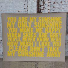 You are my sunshine screenprint  $38
