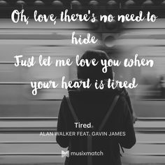 Tired - Alan Walker