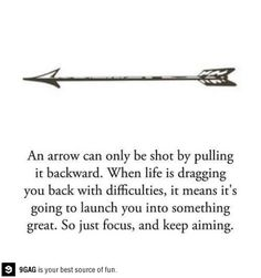 Words | Quotes | Life is like an arrow, launching you into something great!