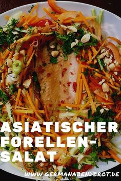 Vietnamesische Forelle nach Foxy Food Ceviche, Yummy Food, Yummy Recipes, Japchae, Ethnic Recipes, Friday, God, Gourmet, Indian