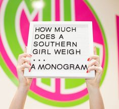 How much does a Southern girl weigh? Southern Fashion, Preppy Southern, Southern Girls, Southern Belle, Southern Shirt, Southern Marsh, Southern Tide, Preppy Gifts, Monogram Fonts