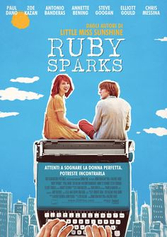 Ruby Sparks, 2012. A novelist struggling with writer's block finds romance in a most unusual way: by creating a female character he thinks will love him, then willing her into existence.