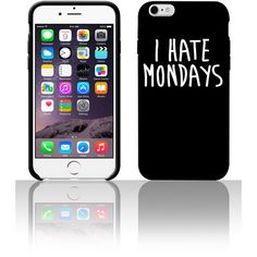 I Hate Mondays 5 5s 6 6plus phone cases (€24) ❤ liked on Polyvore featuring accessories, tech accessories, phone cases, phone, technology and other
