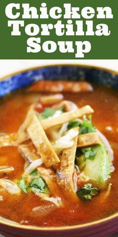 Albondigas Soup (Mexican Meatball Soup) The BEST chicken tortilla soup! It's made with crispy fried strips of corn tortillas in a tomato-based Mexican soup with chicken stock, chiles, avocado, Jack cheese, cilantro and lime. Comfort food at its best. Authentic Chicken Tortilla Soup, Healthy Chicken Tortilla Soup, Chicken Soup Recipes, Mexican Tortilla Soup, Recipes With Chicken Stock, Best Tortilla Soup Recipe, Chicken Taco Soup, Avocado Chicken, Chicken Sausage