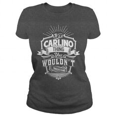 CARLINO THING #name #tshirts #CARLINO #gift #ideas #Popular #Everything #Videos #Shop #Animals #pets #Architecture #Art #Cars #motorcycles #Celebrities #DIY #crafts #Design #Education #Entertainment #Food #drink #Gardening #Geek #Hair #beauty #Health #fitness #History #Holidays #events #Home decor #Humor #Illustrations #posters #Kids #parenting #Men #Outdoors #Photography #Products #Quotes #Science #nature #Sports #Tattoos #Technology #Travel #Weddings #Women