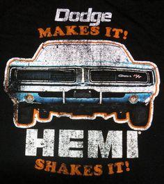 Dodge makes it. Hemi shakes it.