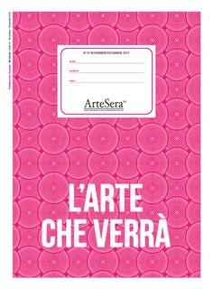 Il nuovo numero di ArteSera n.16 : l'arte che verrà.