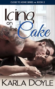 Icing on the Cake Close to Home Series ● Book 2 by: Karla Doyle Genre: Contemporary Erotic Romance Series: Close to. Book Review Sites, Book Reviews, Books To Read, My Books, Fantasy Romance, Book Boyfriends, Romance Novels, Book Publishing, Namaste