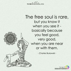 free and beautiful soul, when u find it keep it and never let it go Free Soul Quotes, Free Spirit Quotes, Old Soul Quotes, Beautiful Soul, Beautiful Words, Gypsy Quotes, Cute Quotes, Positive Vibes, Wise Words