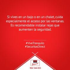 Si vives en un bajo o en un chalet, cuida especialmente el acceso por las ventanas. #ViveTranquilo