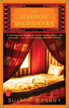 The Sleeping Dictionary by Sujata Massey /Jan. 2014