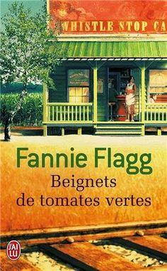 Le Bouquinovore: Beignets de tomates vertes, Fannie Flagg