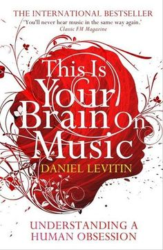 This is Your Brain on Music: Understanding a Human Obsession by Daniel Levitin - This is the first book to offer a comprehensive explanation of how humans experience music and to unravel the mystery of our perennial love affair with it. Using musical examples from Bach to the Beatles, Levitin reveals the role of music in human evolution, shows how our musical preferences begin to form even before we are born and explains why music can offer such an emotional experience.