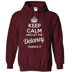 Delaney - KEEP CALM AND LET THE Delaney HANDLE IT - #baby gift #gift exchange. MORE ITEMS => https://www.sunfrog.com/Valentines/Delaney--KEEP-CALM-AND-LET-THE-Delaney-HANDLE-IT-55639788-Guys.html?68278