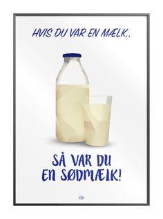 Kender du en der er lige så sød, som denne sødmælk?