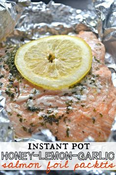 Instant Pot Honey Lemon Garlic Salmon Foil Packets – Video