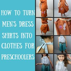 Full Tutorial: How To Turn a Mans Dress Shirt into Preschool Clothes