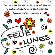 Buenos dias Lunes e Inicio de Semana con Frases Lindas - IMAGENES GRATIS My Rodan And Fields, Monday Funday, Morning Greetings Quotes, Positive Messages, Happy Monday, Positivity, Instagram Posts, Ely, Wonderland