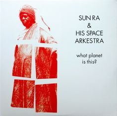. Adventure-Equation .: Sun Ra - What Planet Is This? (rec. 1973, rel. 2006)