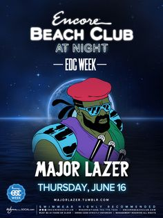 Major Lazer at Encore Beach Club at Night is one of the most anticipated events during EDC Week 2016 Festival season is approaching fast, and within weeks w. Major Lazer, Expressive Art, June 16, Beach Club, Case Study, Edc, Posters, Events, Seasons