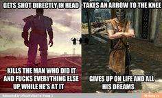 Fallout New Vegas making Skyrim look like cry babies Fallout New Vegas, Fallout Art, Fallout Tips, Fallout Funny, Skyrim Funny, Video Games Funny, Funny Games, Arrow To The Knee, Giving Up On Life