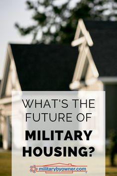 Whats the Future of Military Housing? #military #militaryhousing