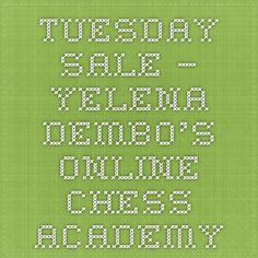 Tuesday Sale – Yelena Dembo's Online Chess Academy Chess, Tuesday, Books, Gingham, Libros, Book, Book Illustrations, Libri