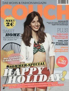 COUCH Ausgabe 07/2013 Sweet Home, Fashion Magazin, Trends, Couch, Design, Decorating Ideas, Settee, House Beautiful, Sofas