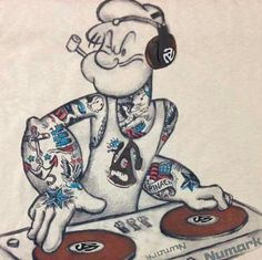 I'm Popeye the DJ man… … - Modern Vinyl Music, Vinyl Art, Vinyl Records, Arte Do Hip Hop, Hip Hop Art, Fred Flintstone, Jimi Hendrix, The Addams Family, Mamie Van Doren