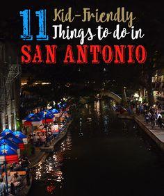 11 Kid-Friendly Things to Do in San Antonio {Texas}