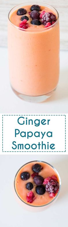Ginger Papaya Smoothie. Healthy and delicious.
