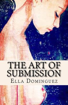 The Art of Submission The Art of Ds 1