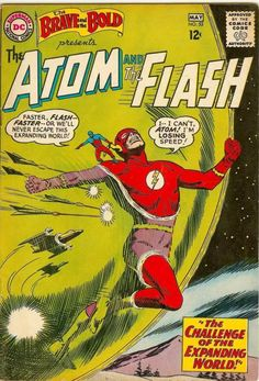 The Brave and the Bold 53 The Atom and The Flash Silver Age DC Comics Dc Comic Books, Comic Book Covers, Comic Book Characters, Comic Character, Atom Comics, Old Comics, Vintage Comics, Marvel Comics, Silver Age Comics