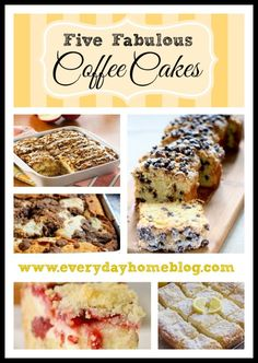 Five Fabulous Coffee Cakes-from The Everyday Home