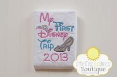 Hey, I found this really awesome Etsy listing at http://www.etsy.com/listing/129174674/my-first-disney-trip-shirt-cinderella