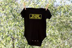 The Force Is Strong With This One - Star Wars Inspired Onesie. $11.50, via Etsy.