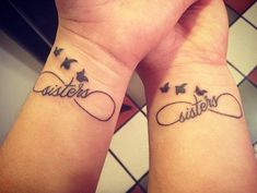 Infinity sister tattoos - Tattoo is not only a great way to express individuals but also a nice way to show union of friends or sisters. Sisters can be fun and aggravating, but the bonds between siblings are unbreakable. Many sisters love to ink meaningful identical tattoos on their body. These tattoos will go with them for life, just like their sisterhood.
