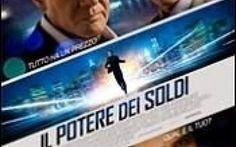 Il potere dei soldi: al cinema da oggi #Cinema #ilpoteredeisoldi #cinema #film #settembr