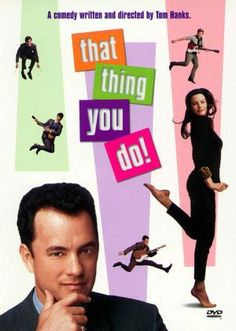 """That Thing You Do, 1996, Directed by Tom Hanks. With Tom Hanks, Liv Tyler, Charlize Theron, Tom Everett Scott. Not many people know about this movie, but it's really cute and has some awesome one-liners! Ever wonder where Tom Hanks got his """"Playtones"""" label? I'm thinking it's from this movie!"""